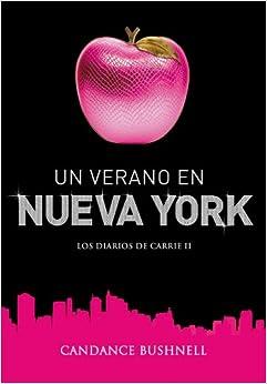 Amazon.com: Un verano en Nueva York / Summer and the City (Los Diarios