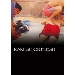 Rakhsh on Flesh (Institutional Use)