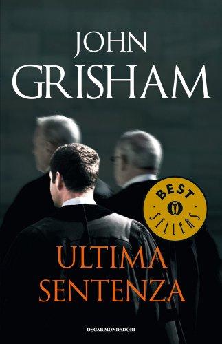 Nicoletta Lamberti (Translator) John Grisham - Ultima sentenza
