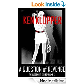 A Question of Revenge (The Judge Ment Series Book 2)