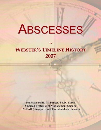 Abscesses: Webster's Timeline History, 2007