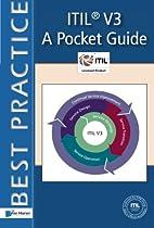 ITIL® V3: A Pocket Guide (ITSM Library)