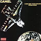 I Can See Your House From Here by CAMEL (2013-03-26)