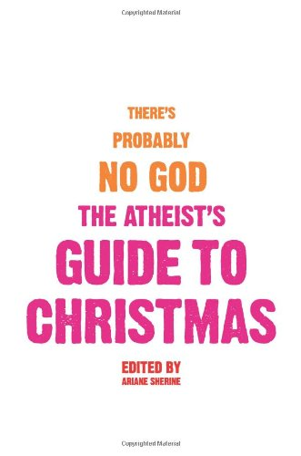 The Atheist's Guide to Christmas PDF