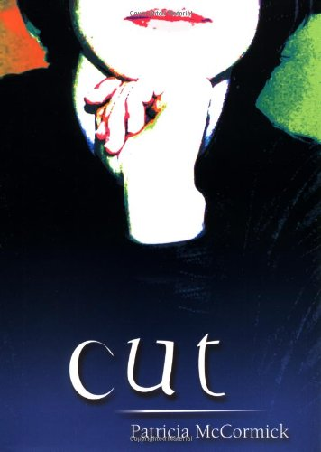 .Cut. by Patricia McCormick