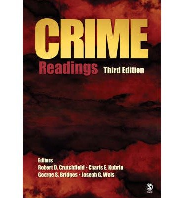 Crime- Readings (3rd, 08) by Crutchfield, Robert D [Paperback (2007)]