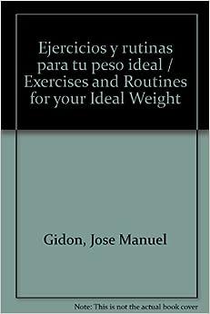 Ejercicios y rutinas para tu peso ideal / Exercises and Routines for
