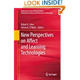 New Perspectives on Affect and Learning Technologies (Explorations in the Learning Sciences, Instructional Systems...