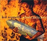 Whole Lotta Love By Led Zeppelin (1997-09-04)