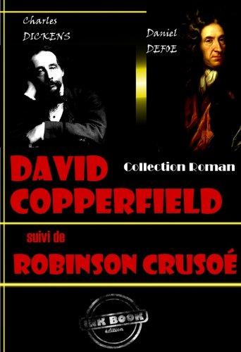 Couverture du livre David Copperfield (suivi de Robinson Crusoé): Edition intégrale