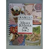 Diabetes Self-management Meals & Menus for 1 or 2
