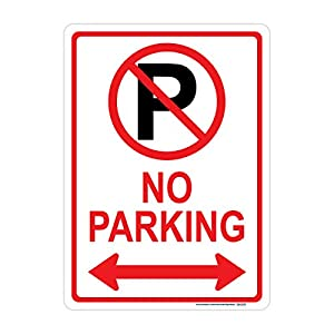No Parking Sign (Double Arrow with Symbol), Includes Holes, 3M Sheeting, Highest Gauge Aluminum, Laminated, UV Protected, Made in USA, Safety, Parking