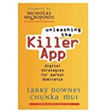 Unleashing the Killer App: Digital Strategies for Market Dominance (Paperback) - Common
