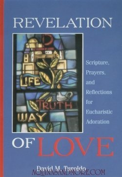 Revelation of Love: Scripture, Prayers, and Reflections for Eucharistic Adoration PDF