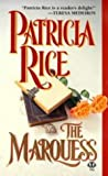 The Marquess (0451182790) by Rice, Patricia
