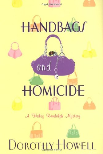Image of Handbags and Homicide (A Haley Randolph Mystery)