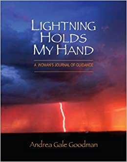 Lightning Holds My Hand: A Woman