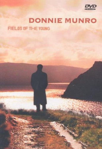 Donnie Munro - Fields of the Young [DVD]