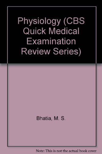 Physiology (CBS Quick Medical Examination Review Series)
