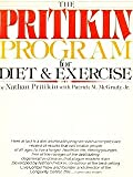 Pritikin Program for Diet and Exercise