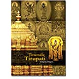 Tirumala Tirupati: The Legends and Beyond