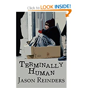 Terminally Human Jason Reinders