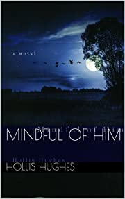 Mindful of Him: Wilderness Encounter