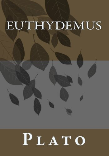 Euthydemus Plato CreateSpace Independent Publishing Platform