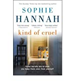 Sophie Hannah Kind of Cruel by Hannah, Sophie ( Author ) ON Aug-02-2012, Paperback