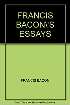francis bacon essays audio We will write a custom essay sample on francis bacon's of studies or any similar topic specifically for you do not wasteyour time hire writer it is in the essay.
