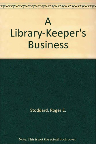 A Library-Keeper's Business
