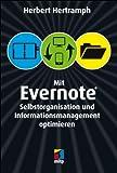 Mit Evernote Selbstorganisation und Informationsmanagement optimieren (mitp Anwendungen)
