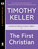 The First Christian (ENCOUNTERS WITH JESUS SERIES)
