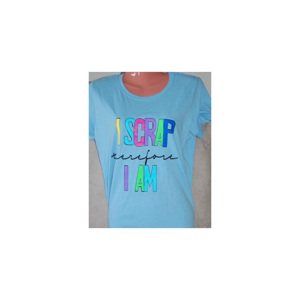 Medium Light Blue Fitted T Shirt I Scrap Scrapbook Funny Fruit Loom Saying