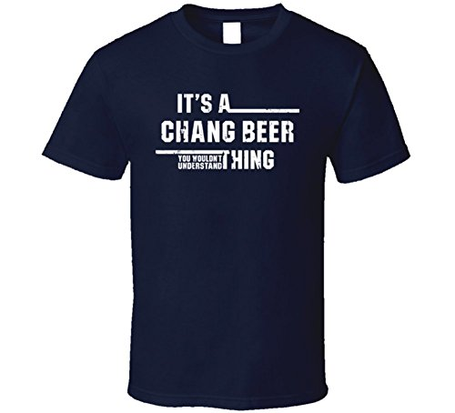 its-a-chang-beer-you-wouldnt-understand-cool-beer-worn-look-t-shirt-2xl-navy