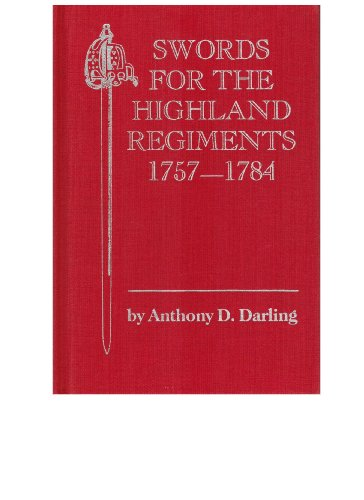 Swords for the Highland Regiments, 1757-1784