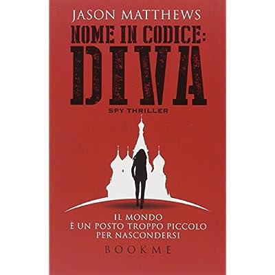 Jason Matthews - Nome in Codice DIVA