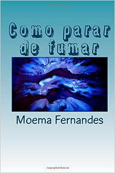 saber como parar de  sem riscos de recaídas. (Portuguese Edition