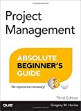 img - for Project Management Absolute Beginner's Guide (3rd Edition) 3rd edition by Horine, Greg (2012) Paperback book / textbook / text book