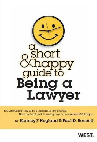 A Short and Happy Guide to Being a Lawyer (Short and Happy Series)