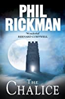 The Chalice (PHIL RICKMAN BACKLIST Book 4)