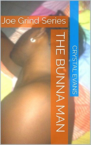 the-bunna-man-joe-grind-series