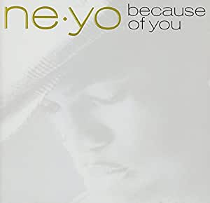 Ne-Yo - Because Of You - Amazon.com Music