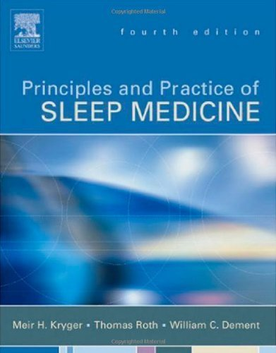 Principles and Practice of Sleep Medicine, 4th Edition