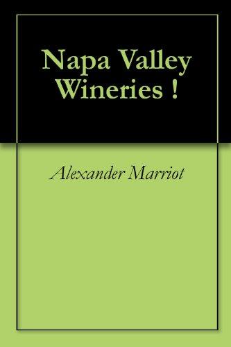 Napa Valley Wineries !