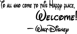 #2 Walt Disney To all who come to this happy place, welcome cute Wall art Wall sayings quote by Epic Designs