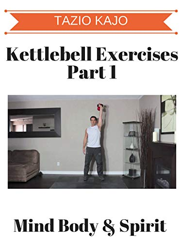 Kettlebell Exercises Part 1 on Amazon Prime Video UK