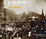 img - for Michael Rose: Lost Atlanta (Hardcover); 2015 Edition book / textbook / text book