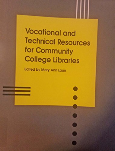 Vocational and Technical Resources for Community College Libraries: Selected Materials, 1988-1994