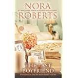 The Last Boyfriend: Book Two of the Inn BoonsBoro Trilogy (The Inn Trilogy) ~ Nora Roberts